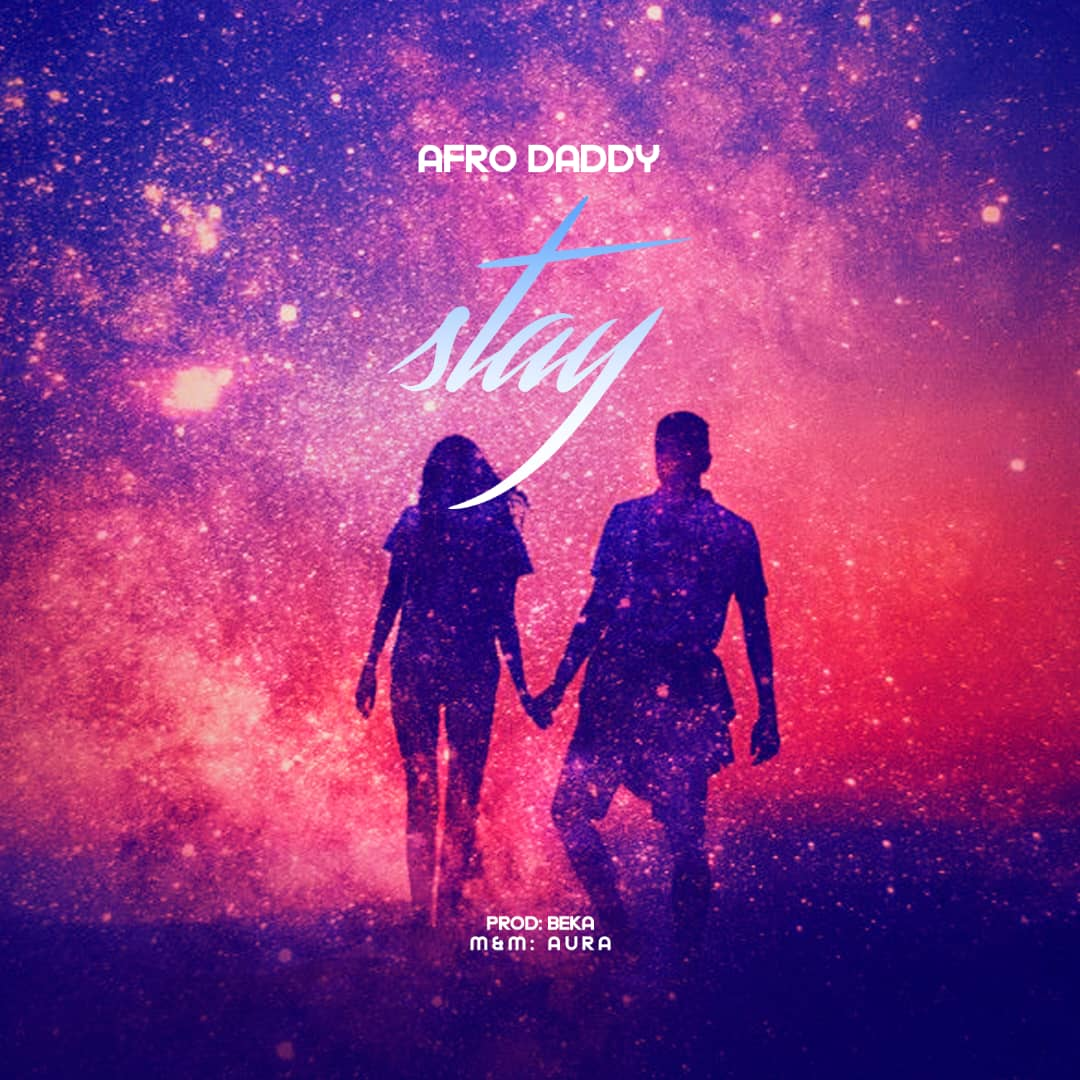 Afro Daddy - Stay